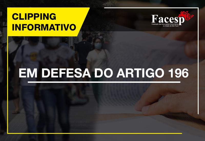 FACESP pela GARANTIA DO ARTIGO 196 DA CONSTITUIÇÃO FEDERAL DE 1988
