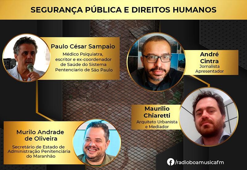 Programa direitos humanos e cidades – Rádio Boa Musica Fm | Segurança pública e direitos humanos
