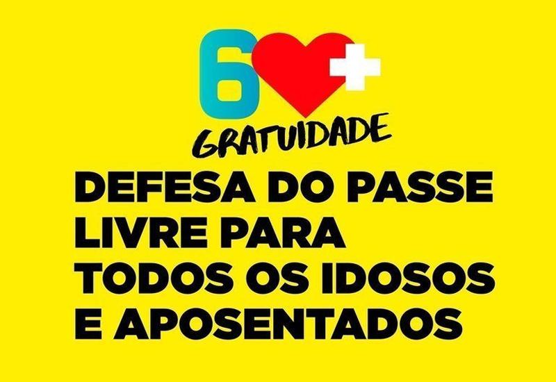 """""""60+ Gratuidade"""" – Defesa do Passe Livre do Idoso"""