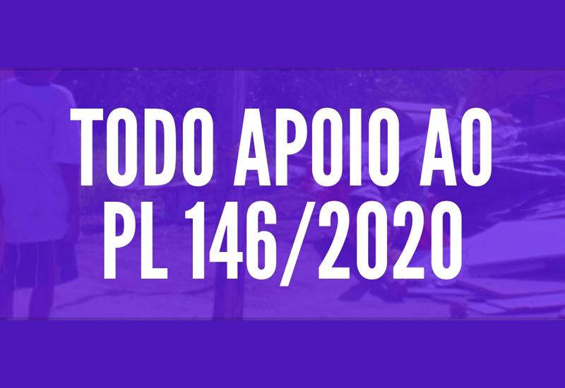 Pela Aprovação do PL 146/2020
